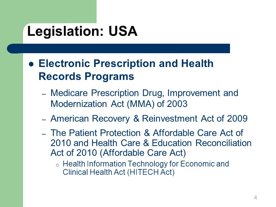 Legislation: USA Electronic Prescription and Health Records Programs