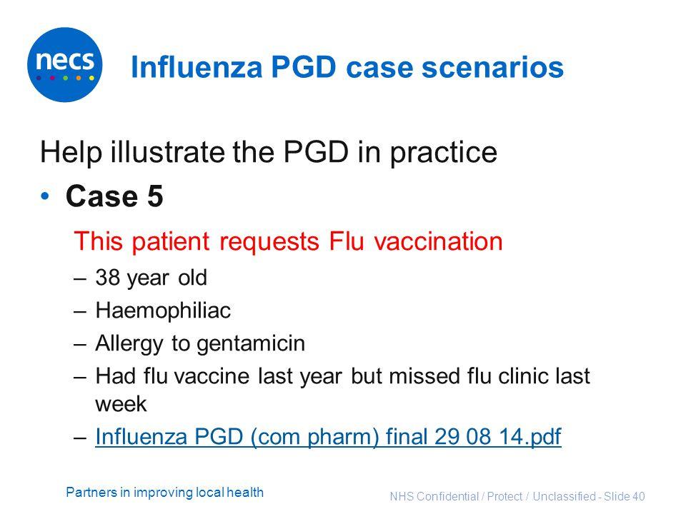 Influenza PGD case scenarios
