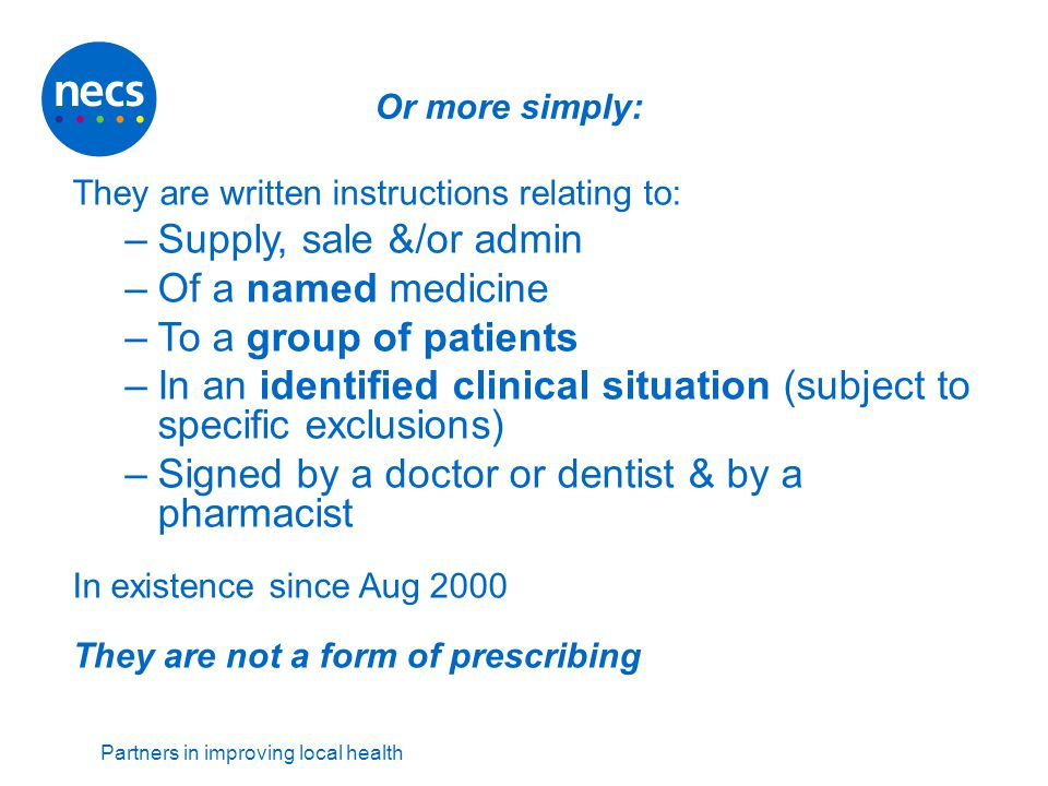 In an identified clinical situation (subject to specific exclusions)