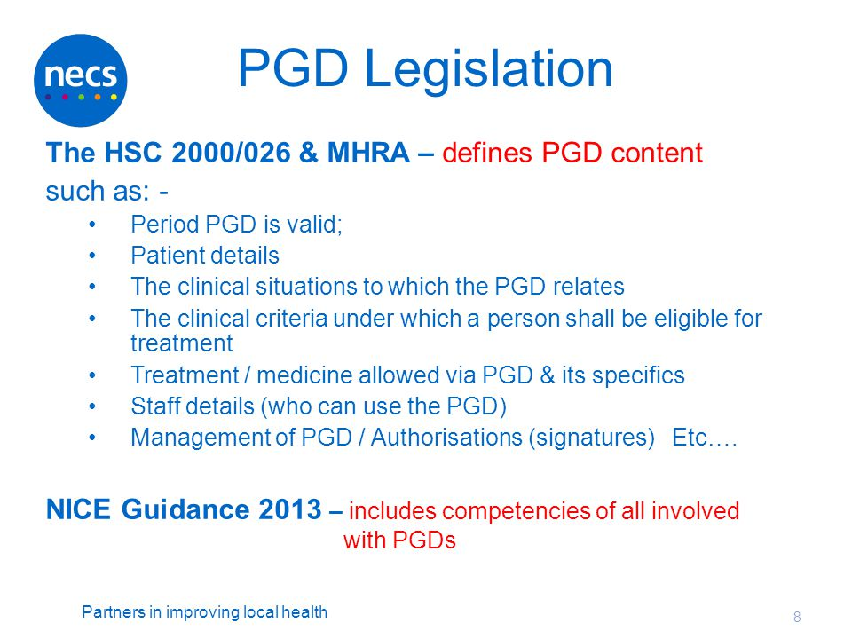 PGD Legislation The HSC 2000/026 & MHRA – defines PGD content