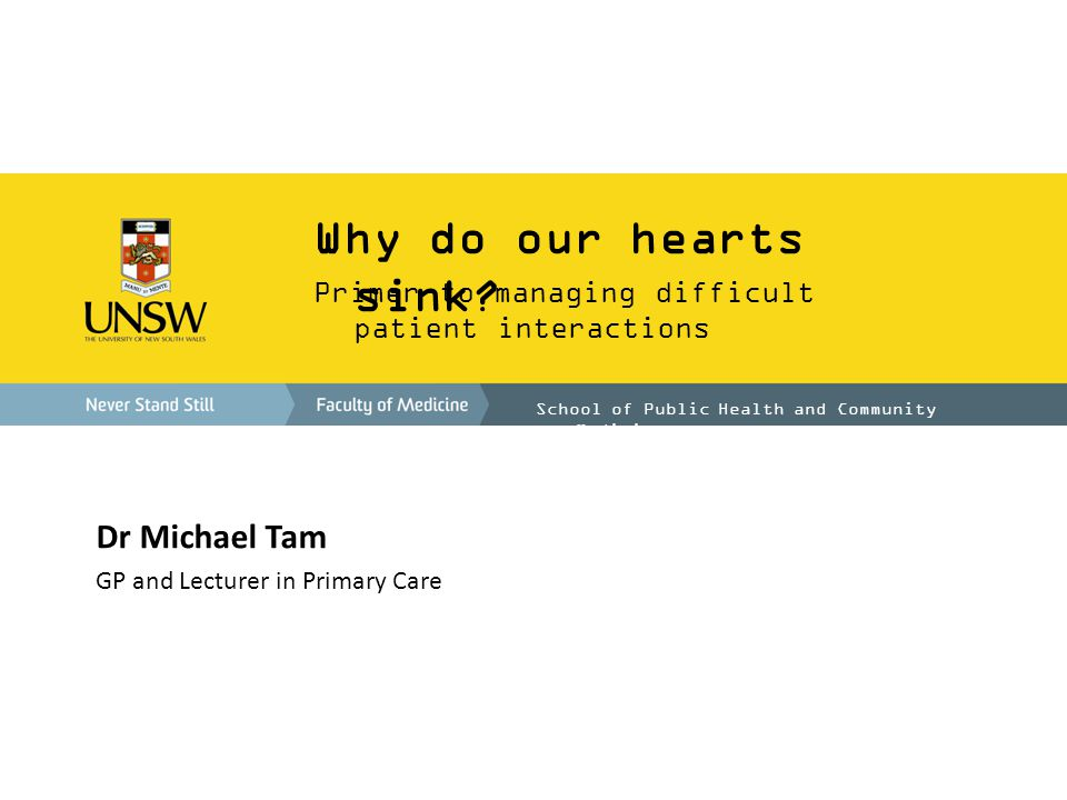 Why do our hearts sink Dr Michael Tam