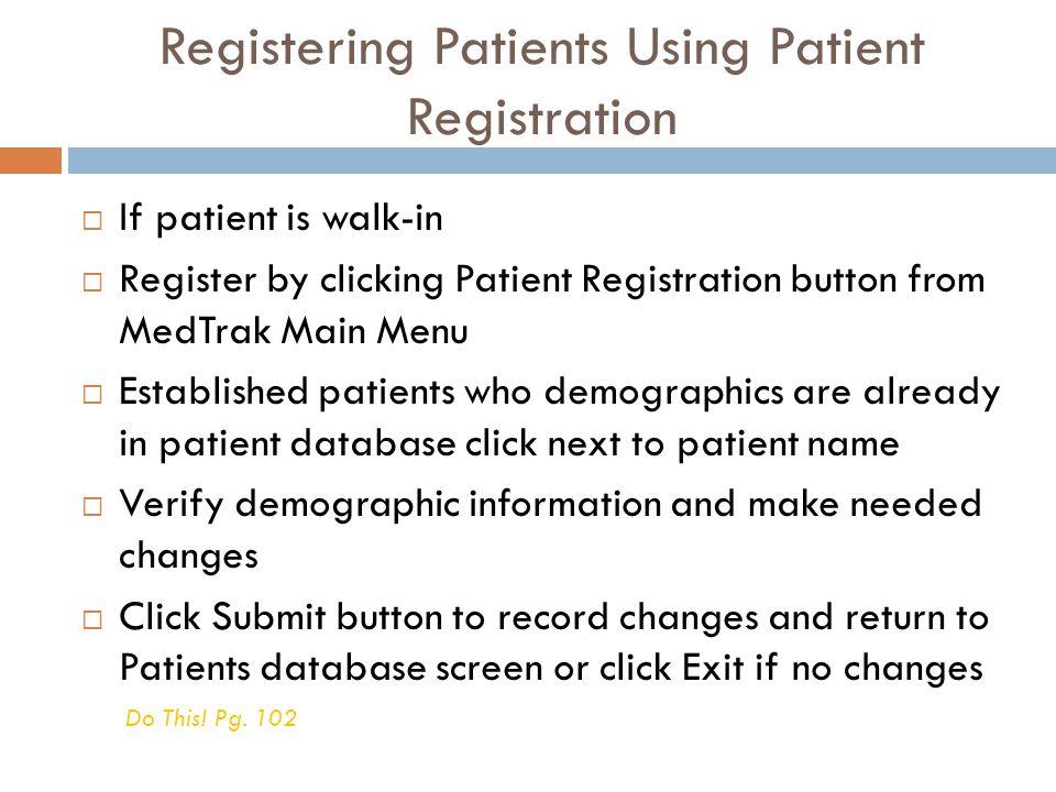 Registering Patients Using Patient Registration