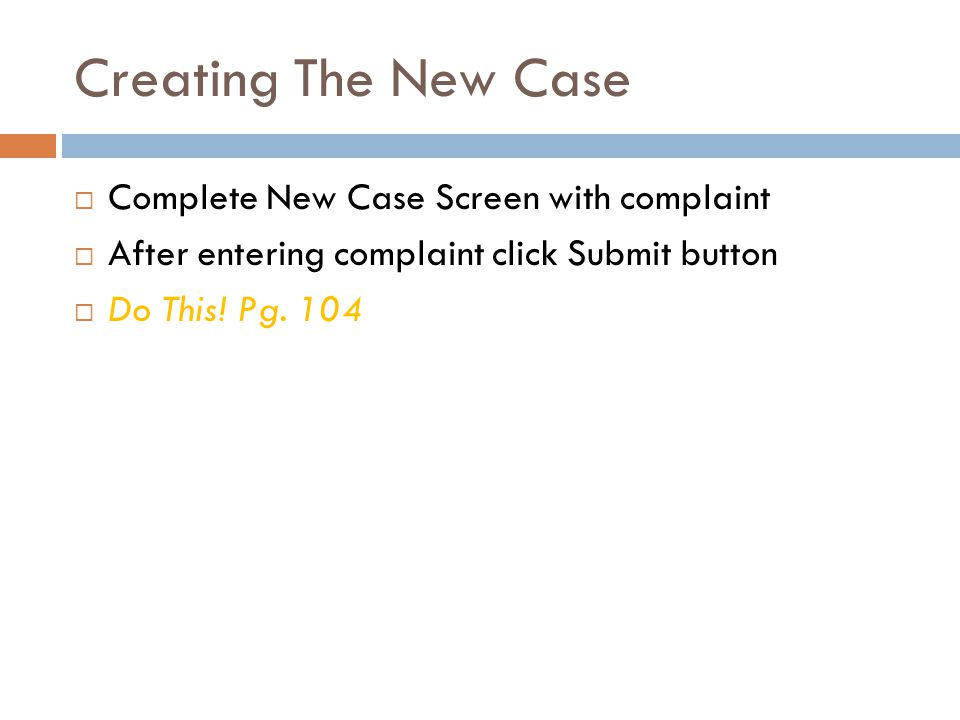 Creating The New Case Complete New Case Screen with complaint