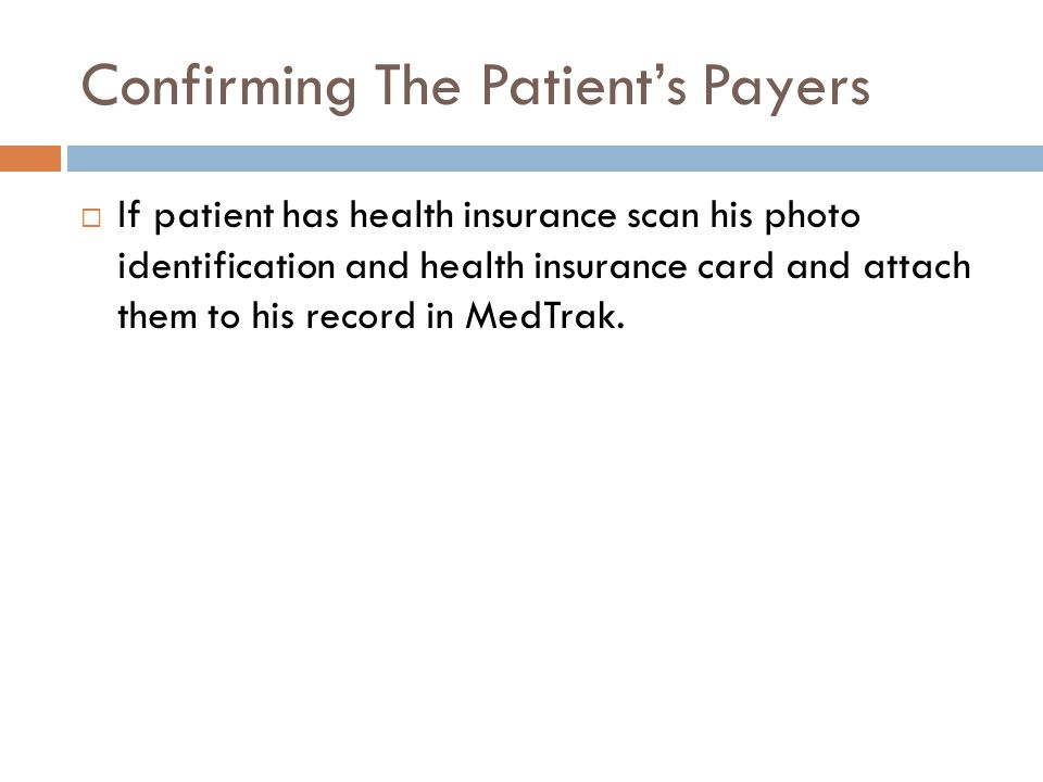 Confirming The Patient's Payers