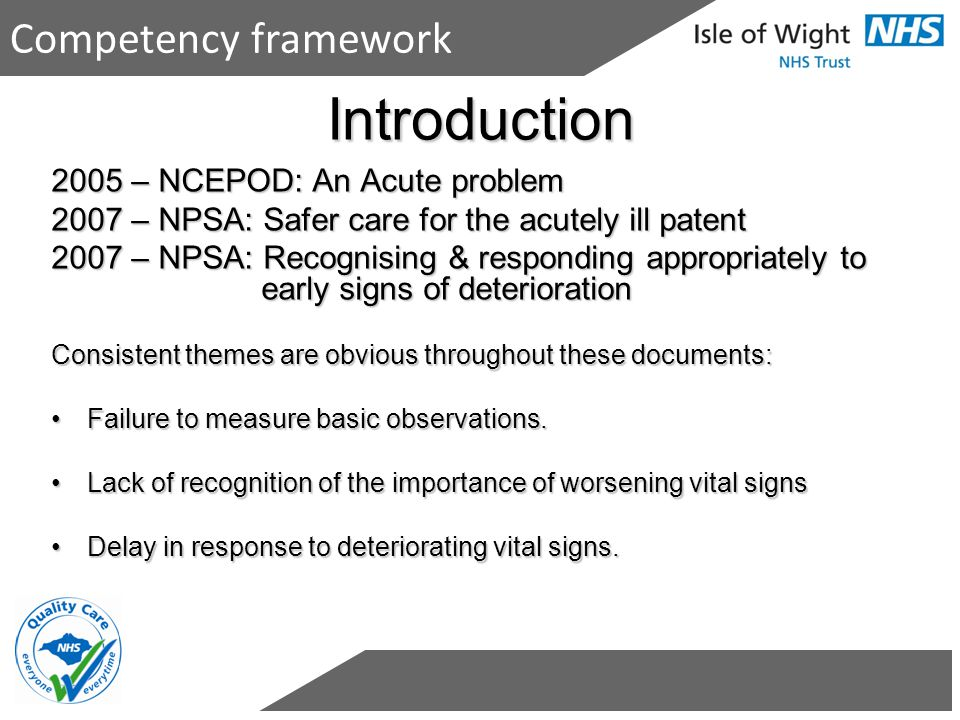 Introduction Competency framework 2005 – NCEPOD: An Acute problem