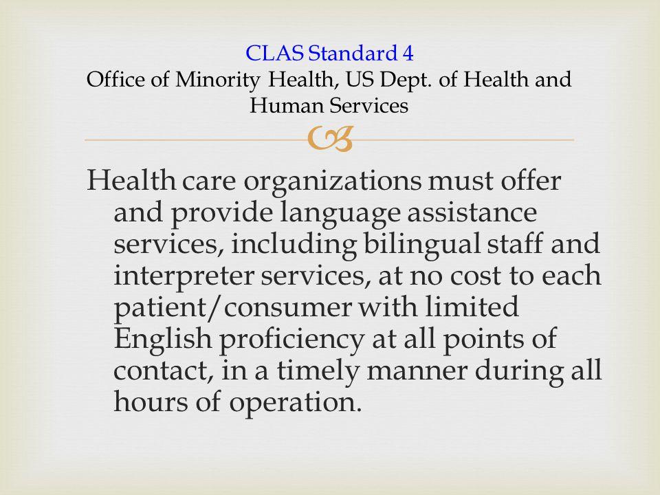 CLAS Standard 4 Office of Minority Health, US Dept