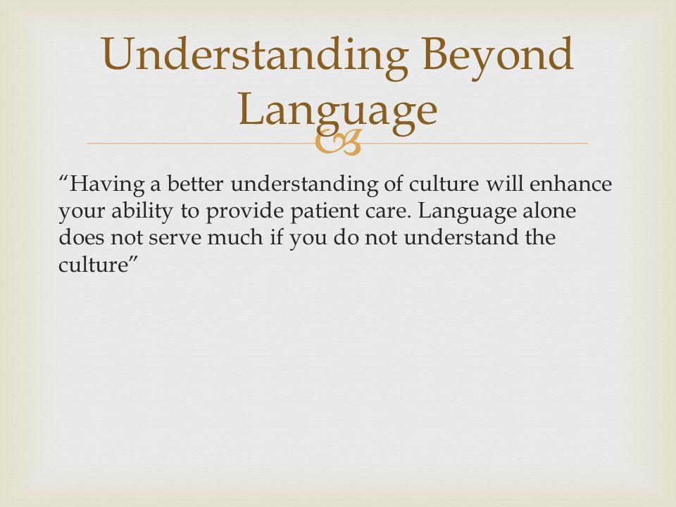 Understanding Beyond Language