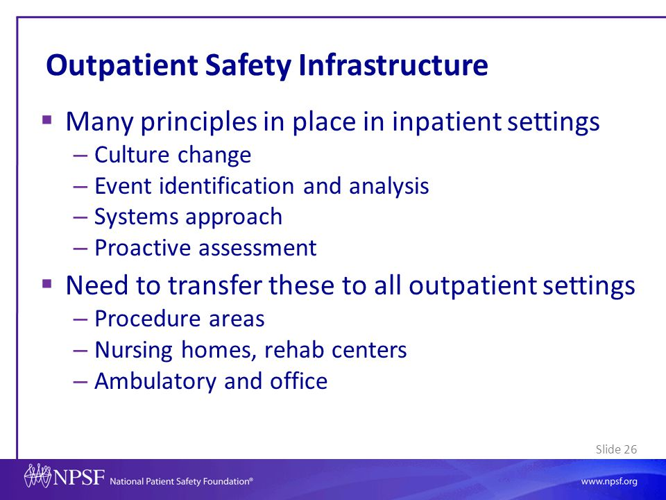 Outpatient Safety Infrastructure