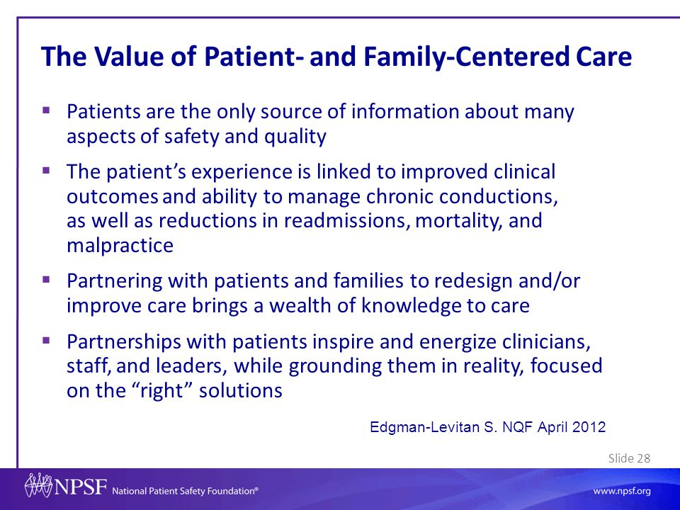 The Value of Patient- and Family-Centered Care