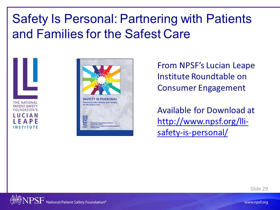Safety Is Personal: Partnering with Patients and Families for the Safest Care