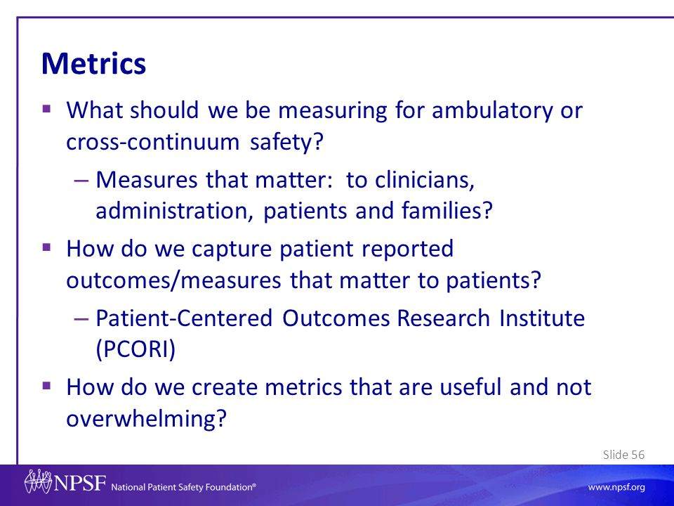 Metrics What should we be measuring for ambulatory or cross-continuum safety