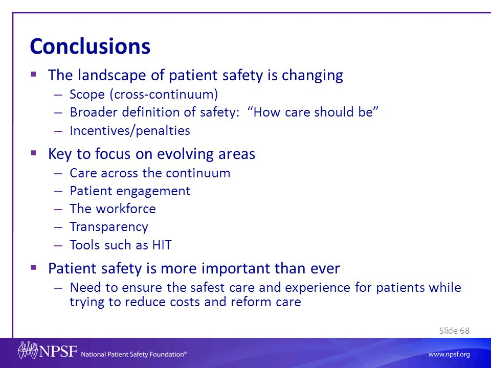 Conclusions The landscape of patient safety is changing