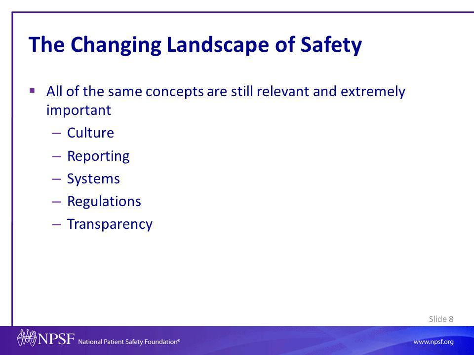 The Changing Landscape of Safety