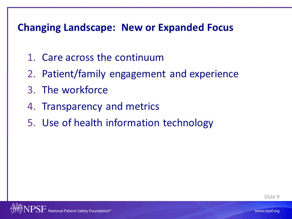 Changing Landscape: New or Expanded Focus