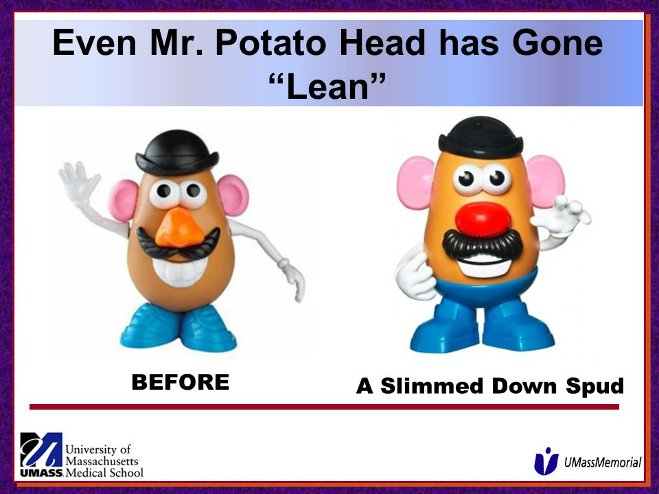 Even Mr. Potato Head has Gone Lean