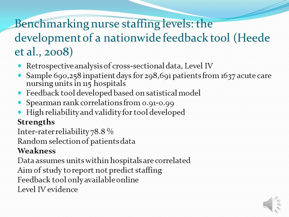 Benchmarking nurse staffing levels: the development of a nationwide feedback tool (Heede et al., 2008)