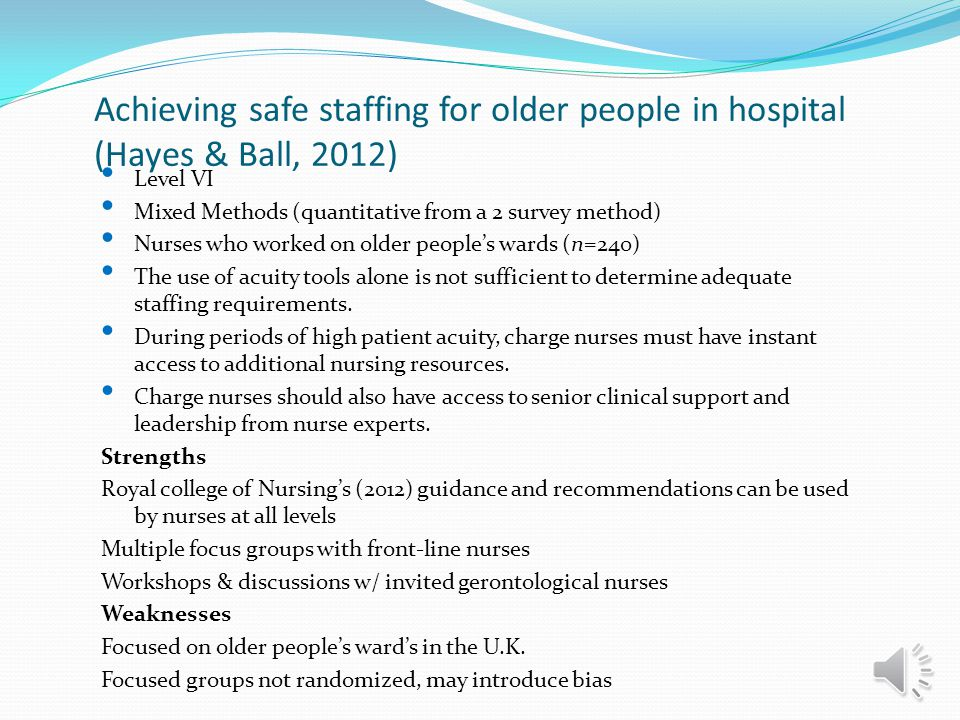 Achieving safe staffing for older people in hospital (Hayes & Ball, 2012)