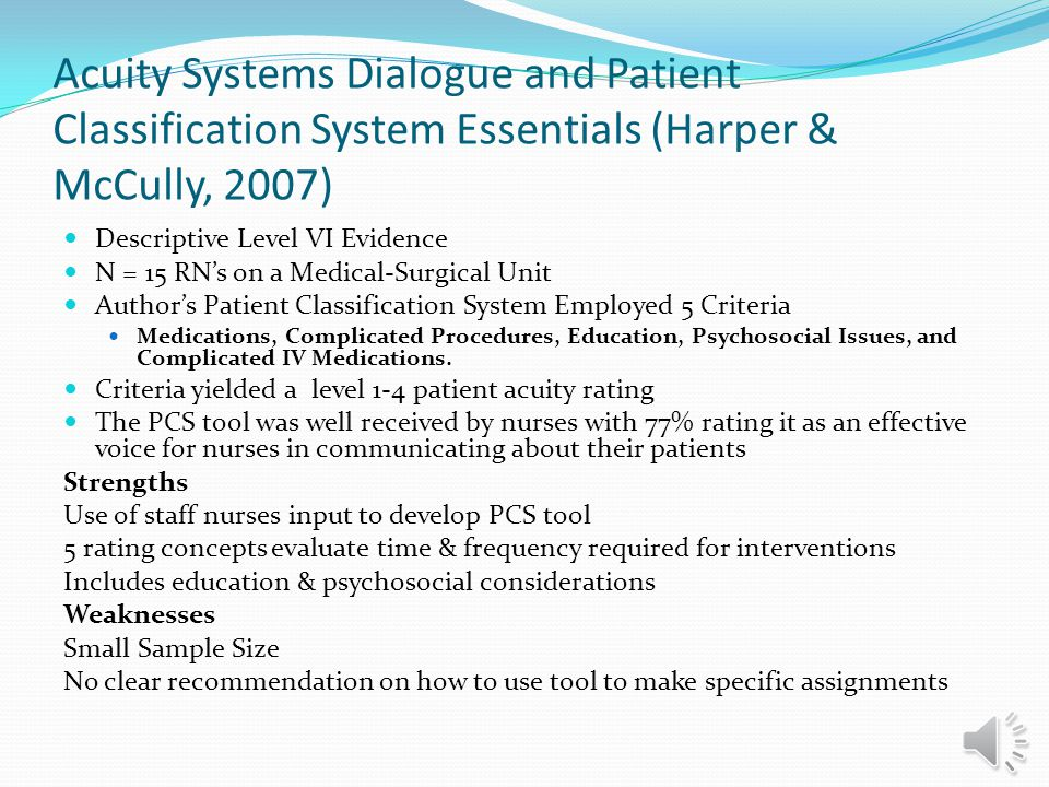 Acuity Systems Dialogue and Patient Classification System Essentials (Harper & McCully, 2007)