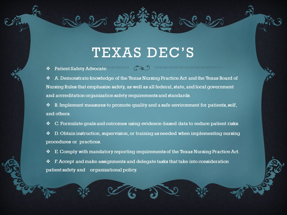 Texas DEC's Patient Safety Advocate: