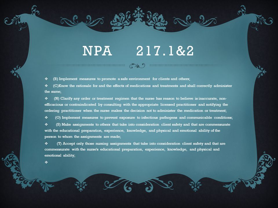 NPA 217.1&2 (B) Implement measures to promote a safe environment for clients and others;
