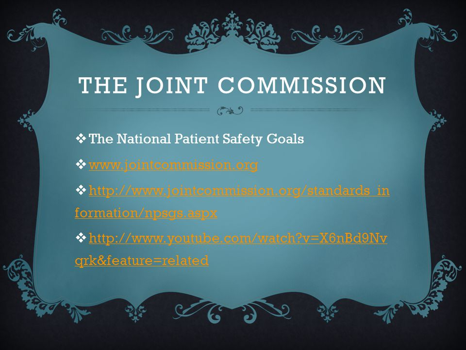 The joint Commission The National Patient Safety Goals