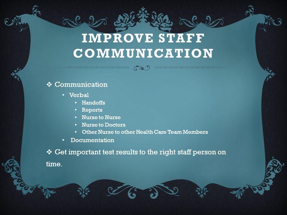 Improve staff communication