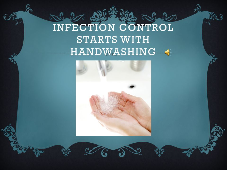 Infection Control Starts with Handwashing