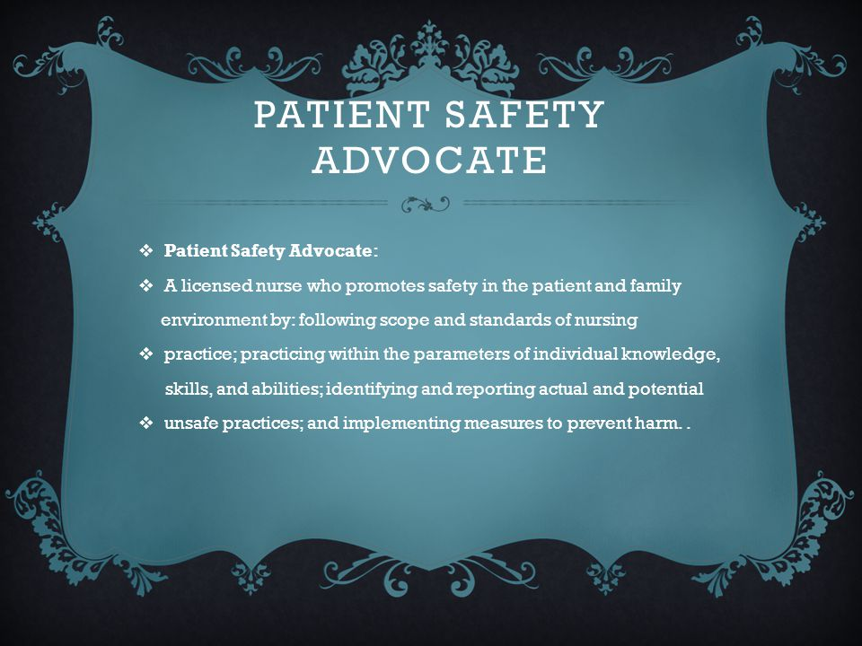 Patient Safety Advocate