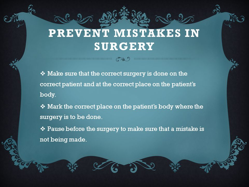 Prevent mistakes in surgery