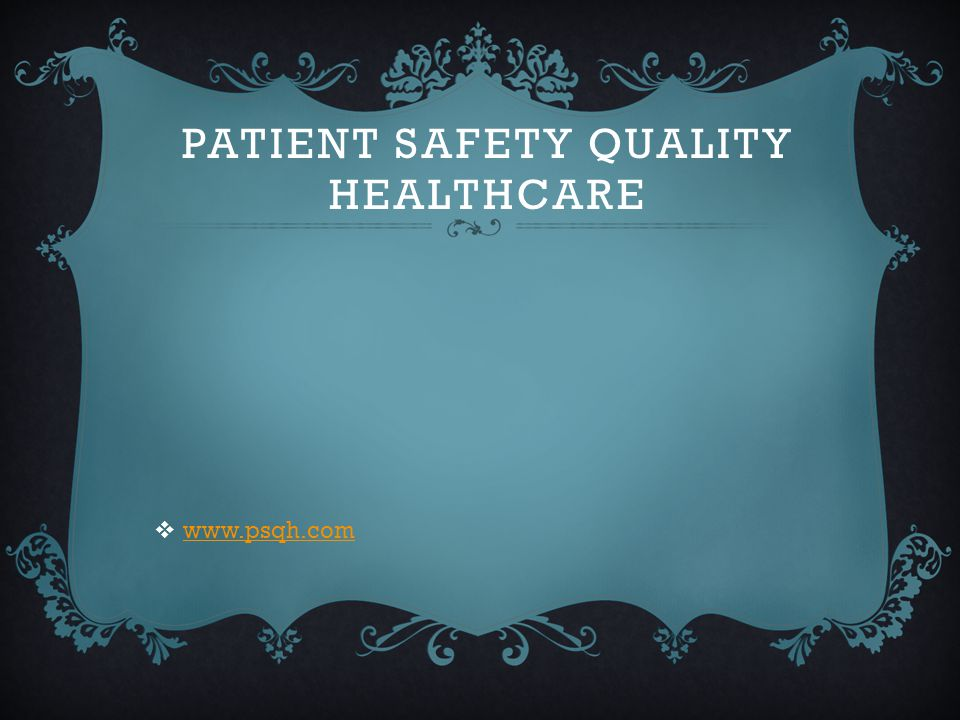 Patient safety quality healthcare