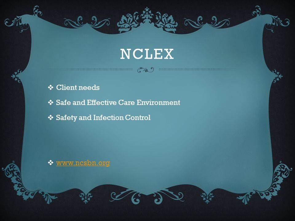 NCLEX Client needs Safe and Effective Care Environment