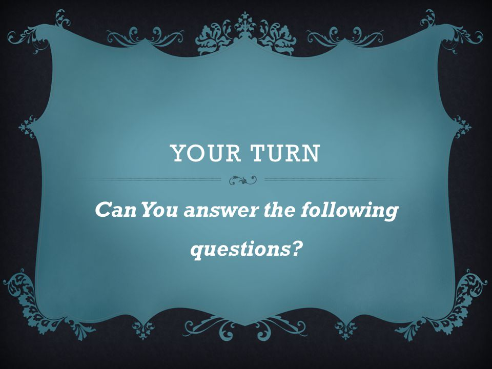 Can You answer the following questions