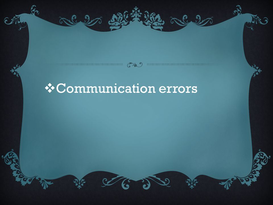 Communication errors