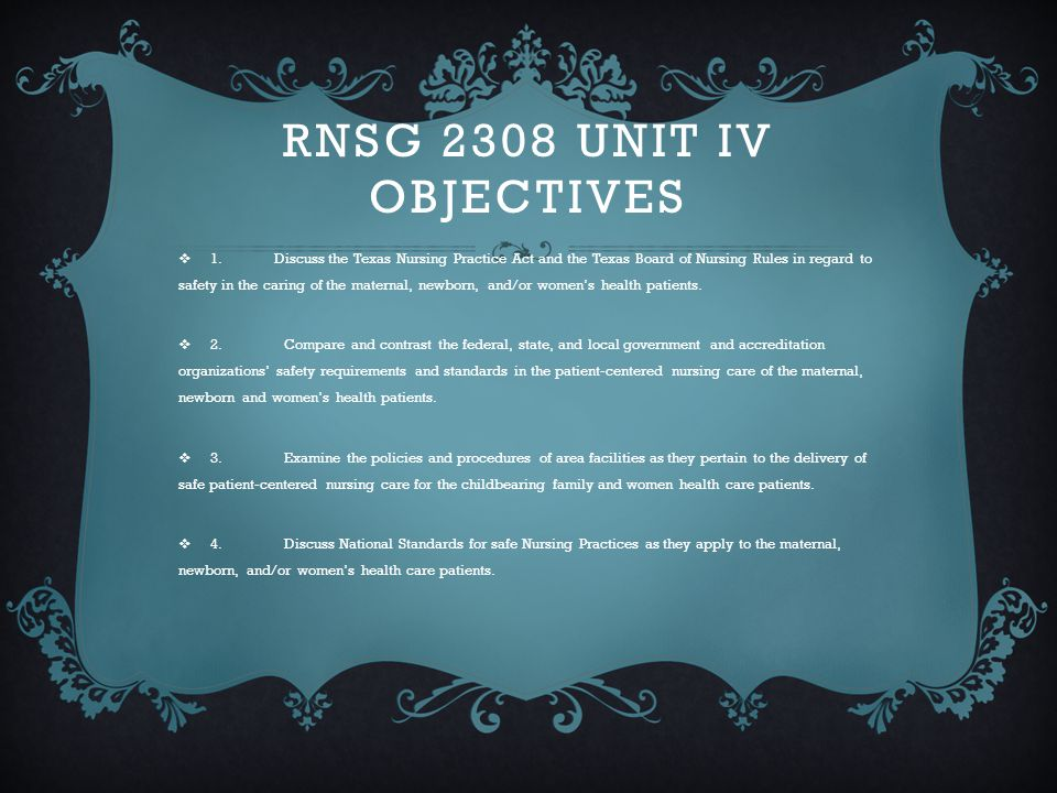Rnsg 2308 Unit IV Objectives