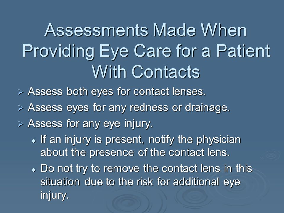 Assessments Made When Providing Eye Care for a Patient With Contacts
