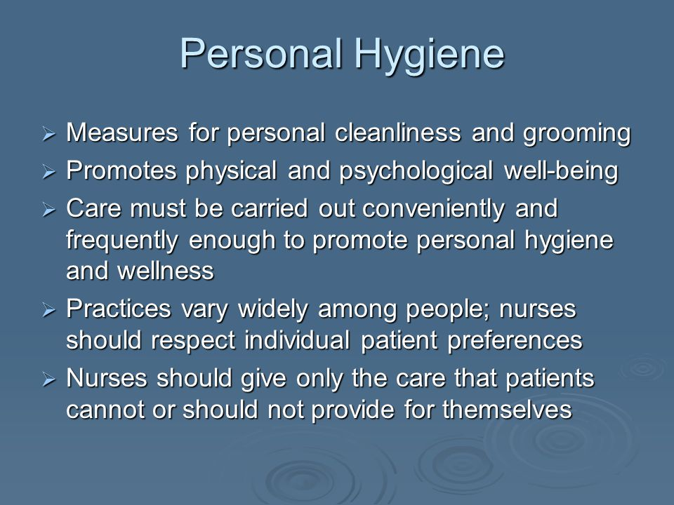 Personal Hygiene Measures for personal cleanliness and grooming