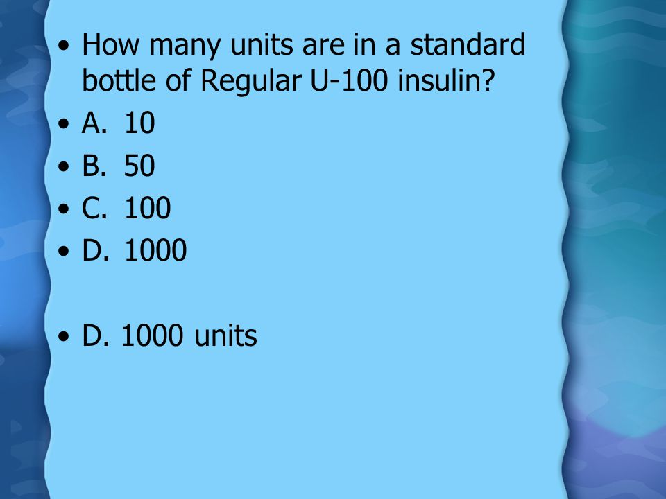 How many units are in a standard bottle of Regular U-100 insulin