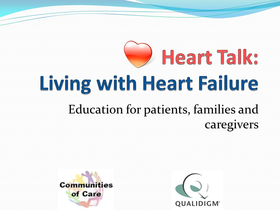 Heart Talk: Living with Heart Failure