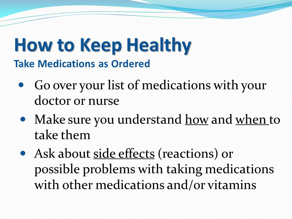 How to Keep Healthy Take Medications as Ordered