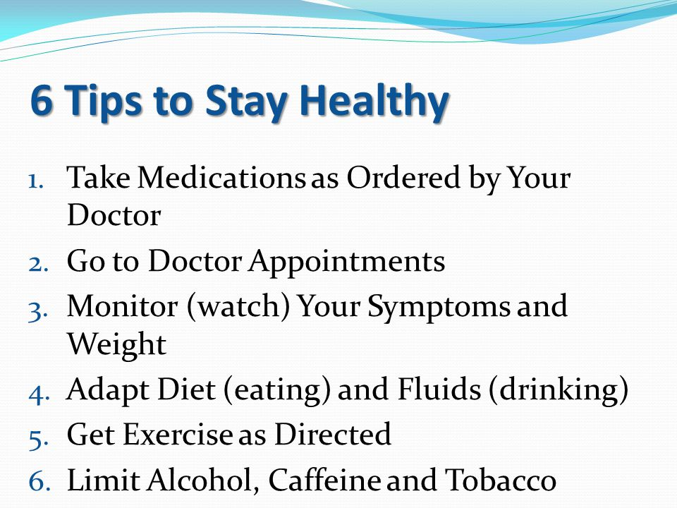 6 Tips to Stay Healthy Take Medications as Ordered by Your Doctor