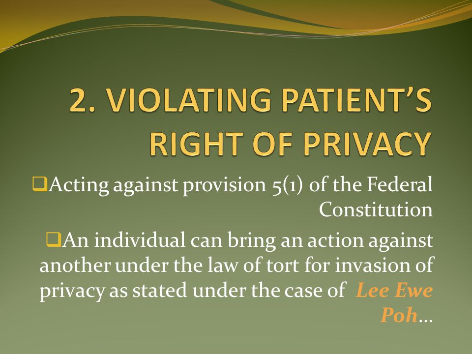 2. VIOLATING PATIENT'S RIGHT OF PRIVACY