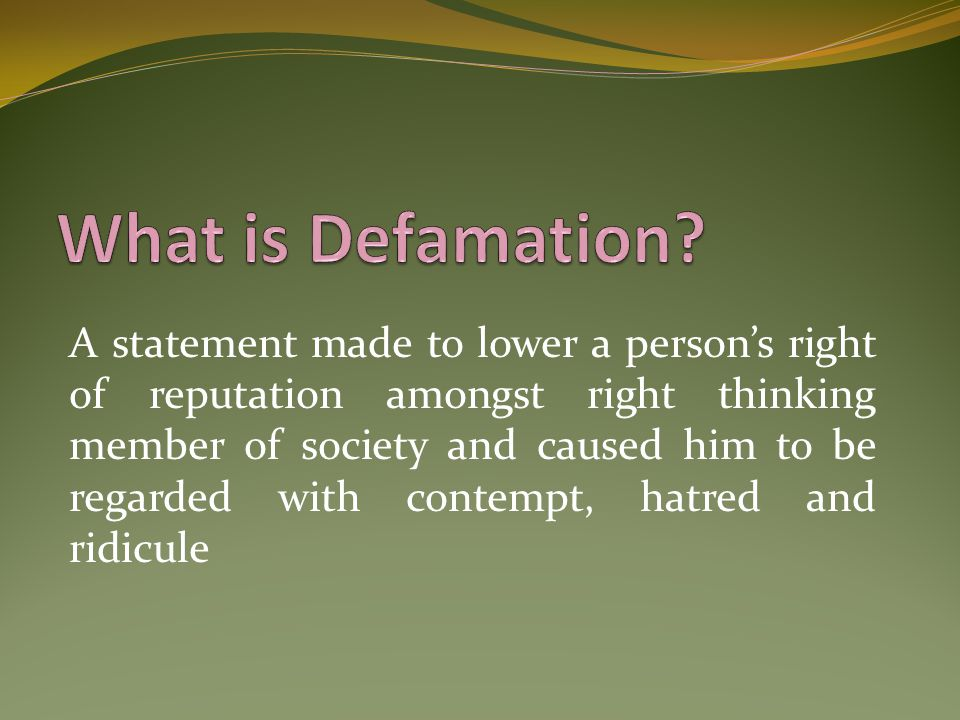 What is Defamation
