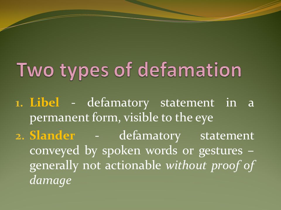 Two types of defamation