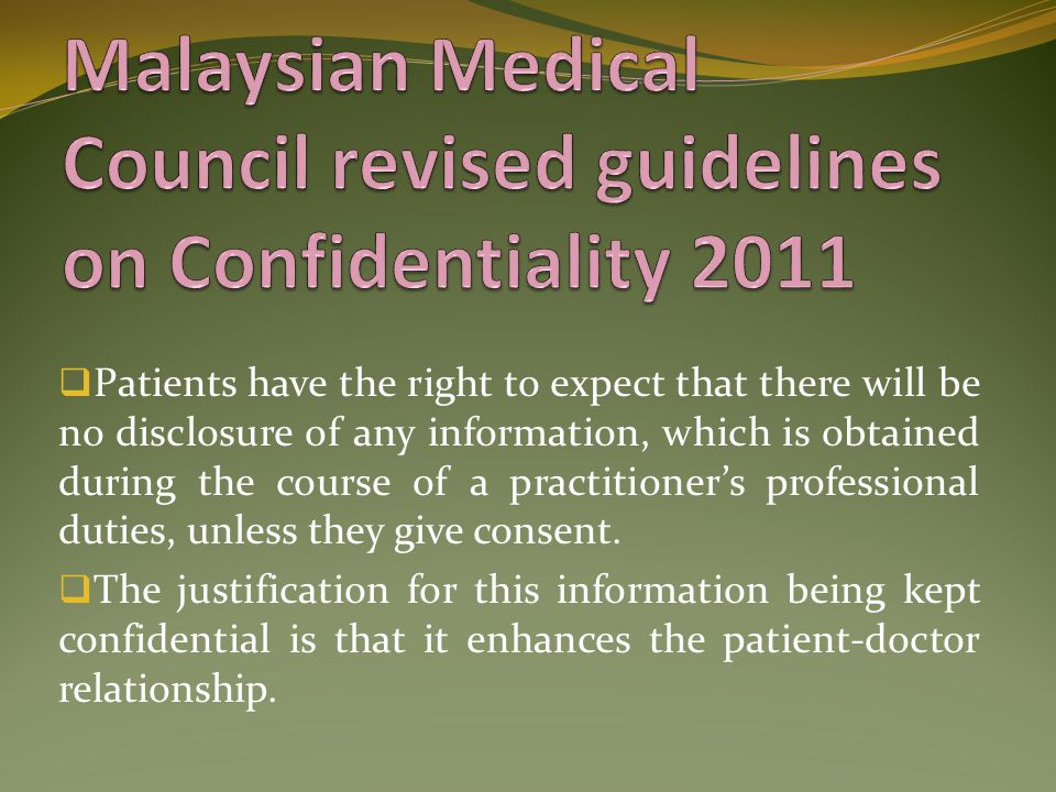 Malaysian Medical Council revised guidelines on Confidentiality 2011
