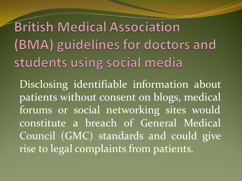 British Medical Association (BMA) guidelines for doctors and students using social media