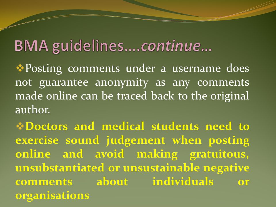 BMA guidelines….continue…