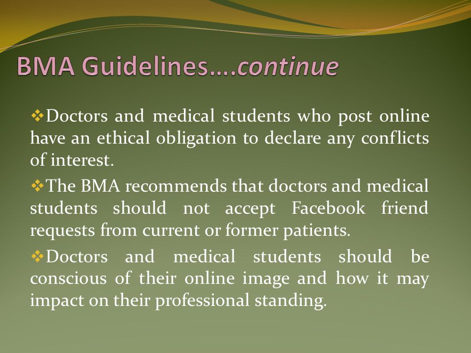 BMA Guidelines….continue