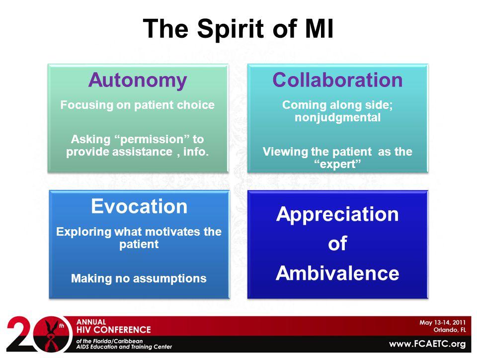 The Spirit of MI Autonomy Collaboration Evocation Appreciation of