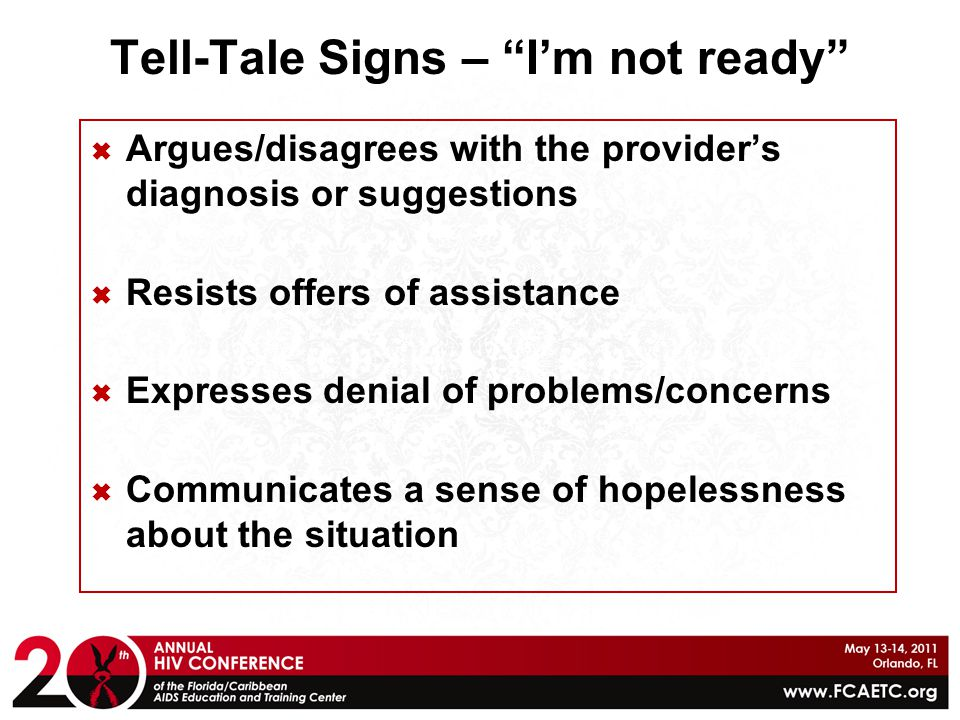 Tell-Tale Signs – I'm not ready