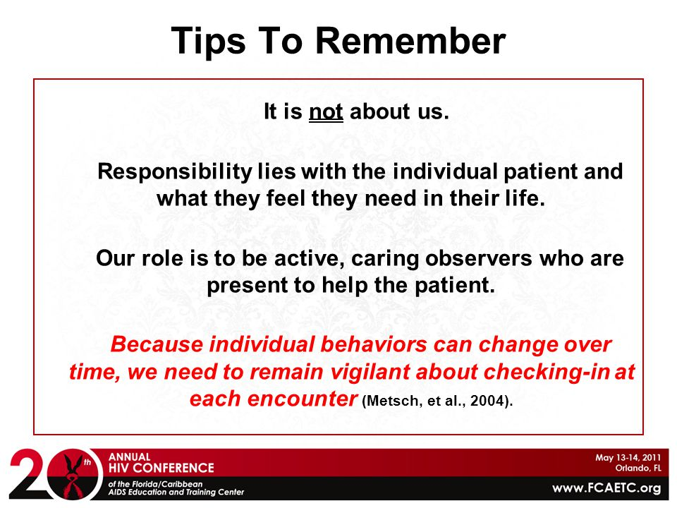 Tips To Remember It is not about us.